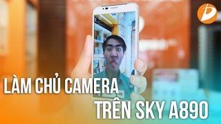 Sky A890 - hướng dẫn làm chủ camera