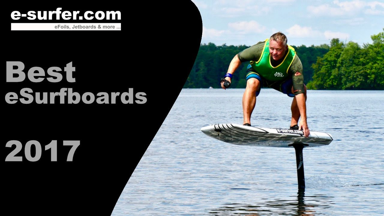 Best Electric Surfboards 2017 Youtube