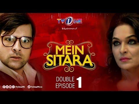 Mein Sitara | Double Episode 1 & 2 | TV One Drama