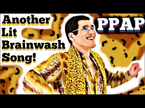What Is PPAP!?   The Next Brainwash Song