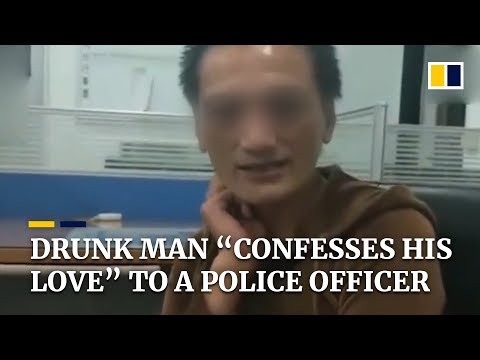 "Drunk man ""confesses his love"" to a police officer in Taiwan"