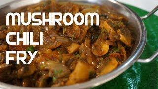 Mushroom Curry Recipe Indian Cooking Chili Spicy Vegan Fry