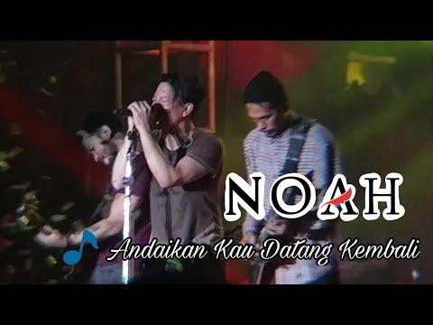 NOAH - Andaikan Kau Datang Kembali Live AEON Mall Tangerang