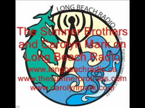 The Sumner Brothers and Carolyn Mark as heard on Long Beach Radio