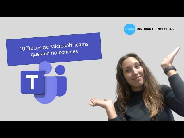 Descubre todos los trucos de Microsoft Teams