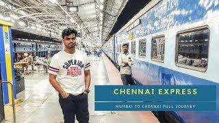 Chennai Express   Mumbai to Chennai full journey
