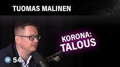 Korona: Talous (Tuomas Malinen) | #puheenaihe 54