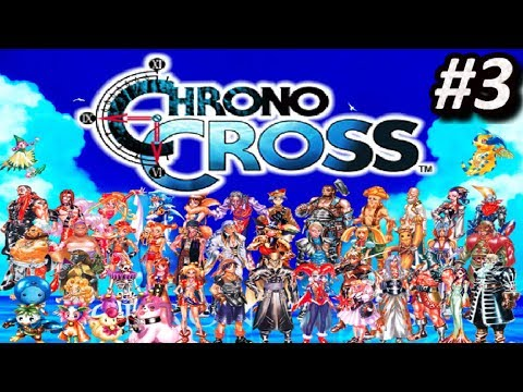 Chrono Cross (PS1) - EPISODIO 3 - PlayStation || Let´s Play / Guía en Español