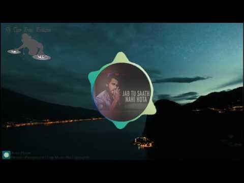 Jab Tu Saath Nahi Hota (Bass Beat)    Yasser Desai   Rishabh Srivastava   Dj Tiger Prince