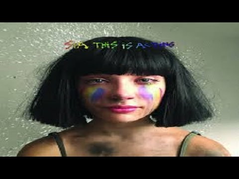 Sia  THIS IS ACTING Deluxe Edition  Top 6 songs