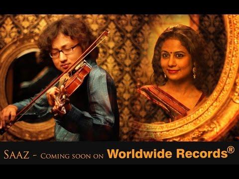 SAAZ  by Manas Kumar..Coming Soon On Worldwide Records   Teaser
