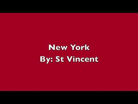 St Vincent- New York (Lyrics)