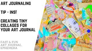 Tip-Ins: Creating Tiny Collages for your Art Journal!