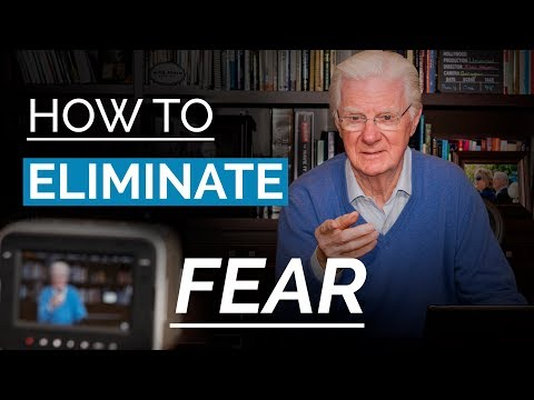 Eliminate FEAR From Your Life   Bob Proctor