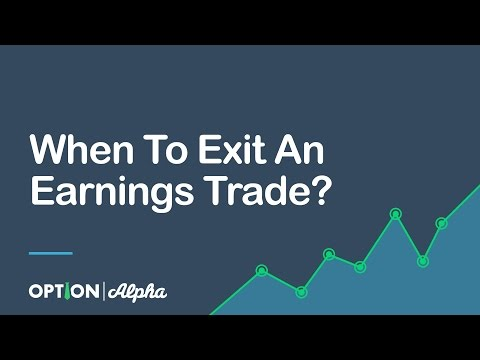 When To Exit An Earnings Trade?