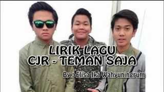 Video Lirik Lagu CJR - Teman Saja download MP3, 3GP, MP4, WEBM, AVI, FLV Oktober 2018