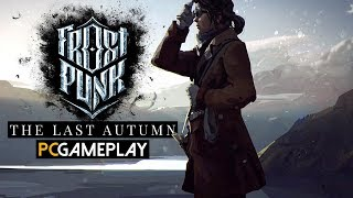Frostpunk: The Last Autumn Gameplay (PC HD)