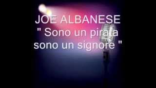 """JULIO IGLESIAS """"Sono un pirata sono un signore """"canta Joe Albanese"""