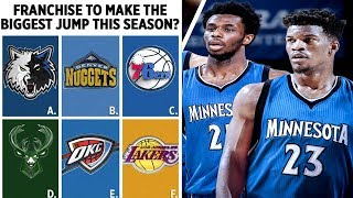 WHICH NBA FRANCHISE WILL MAKE THE BIGGEST JUMP NEXT SEASON?