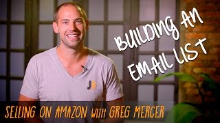How to Build an Email List from your Amazon Sales - Jungle Scout University #5
