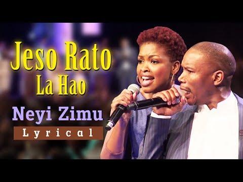 Neyi Zimu Jeso Rato La Hao Lyrical Video With Translation  Spirit Of Praise 5