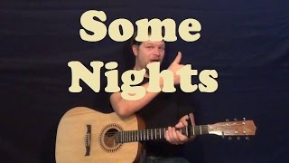 Some Nights (fun) Guitar Lesson Easy Strum Chords How to Play Some Nights Tutorial