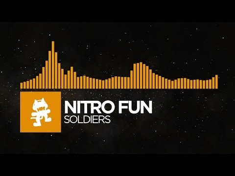 [House] - Nitro Fun - Soldiers [Monstercat Release]
