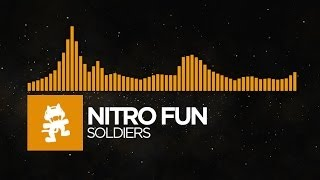 [House] - Nitro Fun - Soldiers [Monstercat Release]