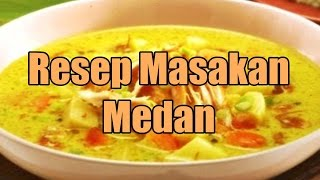 Video Resep Masakan Medan Yang Enak Ala Restoran download MP3, 3GP, MP4, WEBM, AVI, FLV Agustus 2018