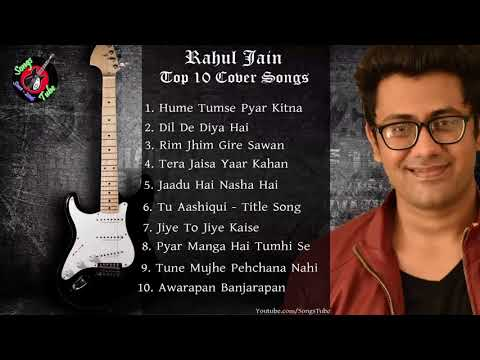Rahul Jain's Top 10 Bollywood Cover Songs 2017 | Evergreen Bollywood Songs | Nonstop Music