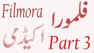 Filmora Tutorial 3 Part Urdu Hindi #Tech4shani
