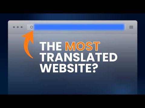 What is the World's Most Translated Website?
