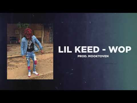 Lil Keed - Wop (Prod. Mooktoven)