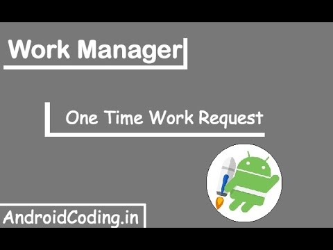 Android : One Time Work Request Example | android coding