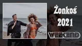 Weekend - Żonkoś 2021 (Official Audio NOWOŚĆ)