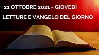 Letture e Vangelo del giorno - Giovedì 21 Ottobre 2021 Audio letture della Parola Vangelo di oggi screenshot 4