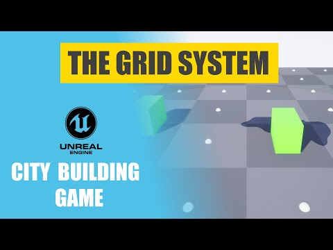 Unreal Engine City Building Game - The Grid - EP 5