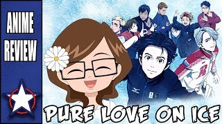 PURE LOVE ON ICE!!! - Yuri on Ice Review