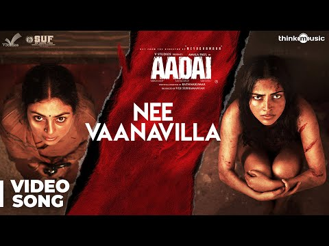 Aadai | Nee Vaanavilla Video Song | Amala Paul | Pradeep Kumar, Oorka | Rathnakumar
