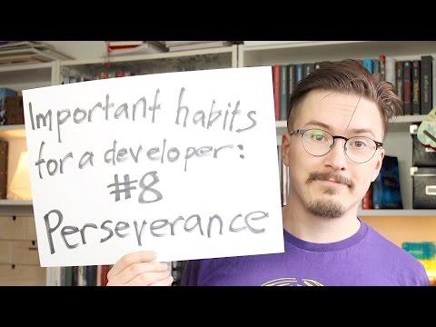 Top 8 developer habits: Perseverance - Fun Fun Function