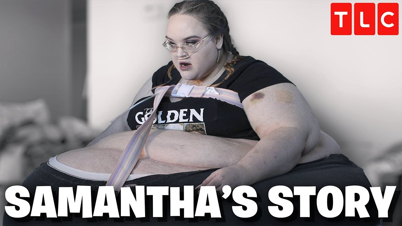 Download Samantha's Story - 3 Crazy Moments From My 600-lb Life Season 9