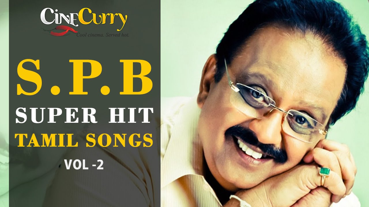 Super Hit Tamil Songs of SPB | SPB Hits | SPB சிறந்த தமிழ்