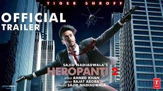 Heropanti 2 | 21 Interesting facts | Tiger Shroff | Kriti S | Tara Sutaria | Vidyut Jammwal | Sajid