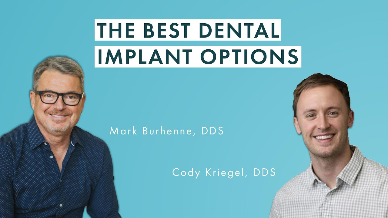 The Best Dental Implant Options with Cody Kriegel, DDS