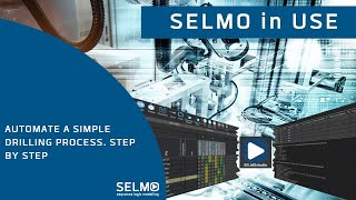 Automate a simple Drilling Process.