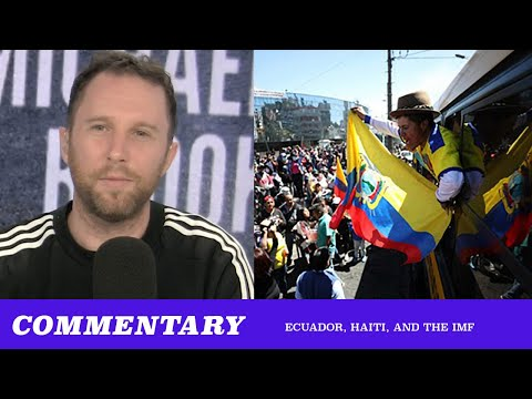 Commentary: Haiti And Ecuador Rise Against Global Finance & You Should Too (TMBS 110)