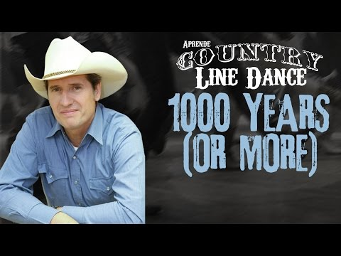Como bailar 1000 YEARS (OR MORE) Country Line Dance Clase y Baile -M15-