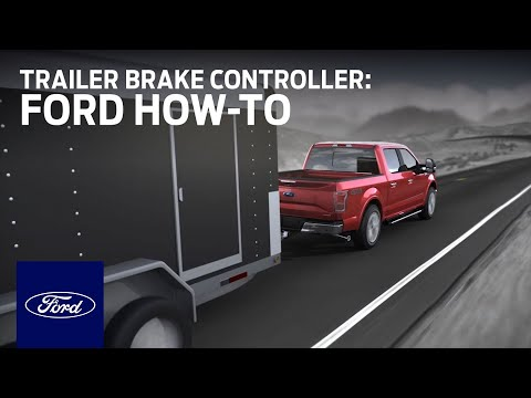 Integrated Trailer Brake Controller (TBC) | Ford How-To | Ford