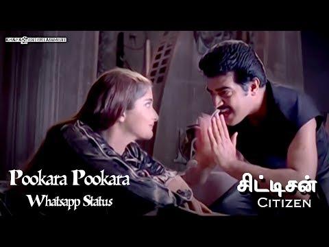 Pookara Pookara - Whatsapp Status   Citizen Tamil Movie   Deva   Ajith Kumar   1