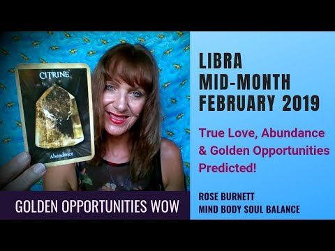 Libra Mid-Month February 2019 *Golden Opportunities WOW* Mp3